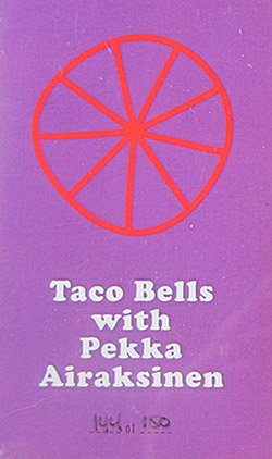 Taco Bells w/Pekka Airaksinen: S/T [CASSETTE with download code] (Astral Spirits)
