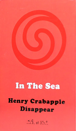 In The Sea (Caloia / Zubot / Ceccarella / Honsinger): Henry Crabapple Disappear [CASSETTE with downl