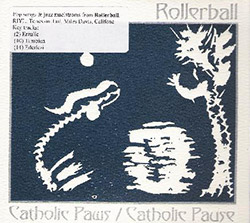 Rollerball: Catholic Paws/Catholic Pause