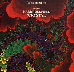 Current 93 Present Harry Oldfield: Crystal <i>[Used Item]</i>
