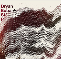 Bryan Eubanks & Stephane Rives: fq (Potlatch)