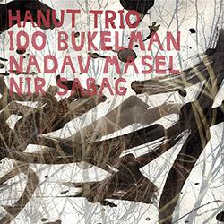 Hanut Trio (Bukelman / Masel / Sabag): Hanut Trio