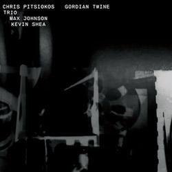 Pitsiokos, Chris Trio (Pitsiokos / Max Johnson / Shea): Gordian Twine <i>[Used Item]</i>