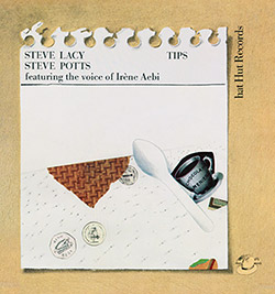Lacy, Steve / Steve Potts: Tips