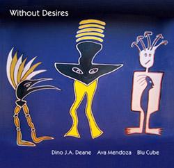 Deane, Dino J.A. / Ava Mendoza / Blu Cube: With Desires <i>[Used Item]</i>