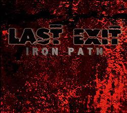 Last Exit: Iron Path [VINYL] (ESP-Disk)