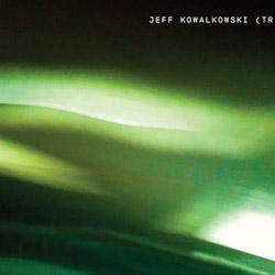 Kowalkowski, Jeff Trio (w/ Harrison Bankhed / Avreaayl Ra): Trio <i>[Used Item]</i>