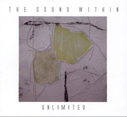 Unlimited (Caldwell / Williams / Taylor): The Sound Within (FMR)