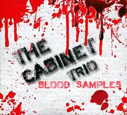 Cabinet Trio, The (Gjerstad / Turner / Molstad): Blood Samples