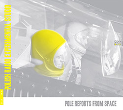 Various Artists: Pole Reports from Space [2 CDs]