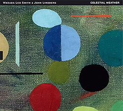 Smith, Wadada Leo / John Lindberg: Celestial Weather (Tum)