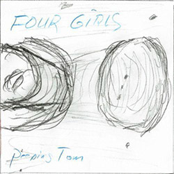 Peeping Tom (Dorner / Badaroux / Grip / Gerbal): Four Girls (Umlaut Records)