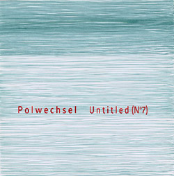 Polwechsel: Untitled (No.7) [VINYL]