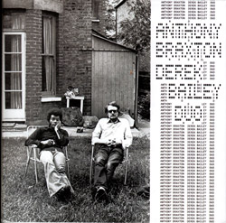 Anthony Braxton & Derek Bailey: First Duo Concert (London, 1974) (Emanem)