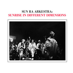 Sun Ra Arkestra: Sunrise In Different Dimensions [VINYL 2 audiophile LPs + 4 postcards] (Hat Hut)