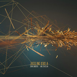 Lindberg,  John / Anil Eraslan: Juggling Kukla [VINYL] (NoBusiness)