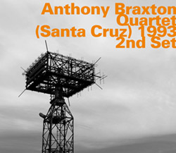 Braxton, Anthony : Quartet (Santa Cruz) 1993, 2nd Set (Hatology)