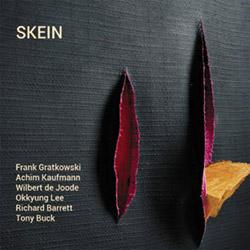 Skein (Gratkowski / Kaufmann / de Joode / Lee / Barrett / Buck): Skein (Leo)