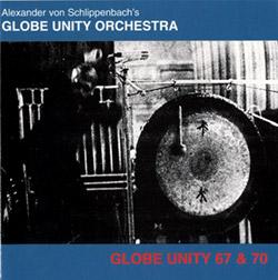 Globe Unity Orchestra: Globe Unity 67/70