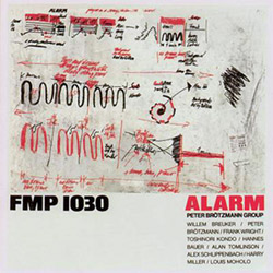 Brotzmann, Peter Group: Alarm [VINYL] (Cien Fuegos)