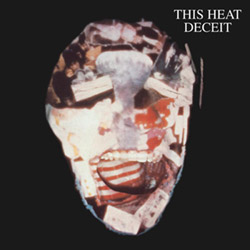 This Heat: Deceit [VINYL REISSUE]