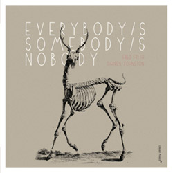 Frith, Fred / Darren Johnston: Everybody's Somebody's Nobody