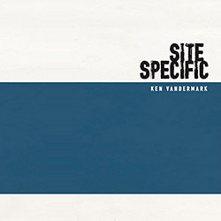 Vandermark, Ken : Site Specific [2 CDs + BOOK]