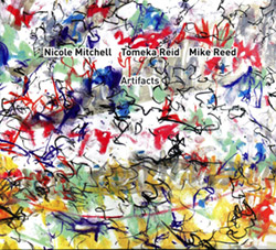 Mitchell, Nicole / Tomeka Reid / Mike Reed: Artifacts (482 Music)