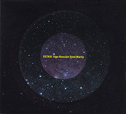 Boscain, Ugo / Fred Marty: Estasi (Creative Sources)