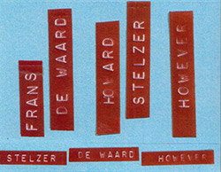 Stelzer, Howard / Frans De Waard: However [CASSETTE]