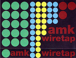 AMK: Wiretap [CASSETTE] (Banned Productions)