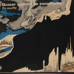 Quasar (quatuor de saxophones): Du souffle <i>[Used Item]</i> (Collection QB)