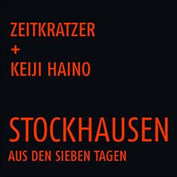 Zeitkratzer / Keiji Haino: Stockhausen: Aus den sieben Tagen [VINYL]