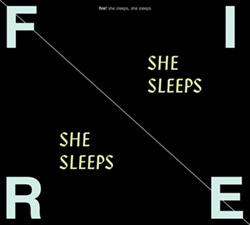 Fire!: She Sleeps, She Sleeps [VINYL] (Rune Grammofon)