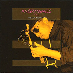Angry Waves (Takyanagi / Ino / Yamazaki): Angry Waves / Vol.2