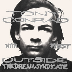 Conrad, Tony W/ Faust: Outside The Dream Syndicate [VINYL] (Superior Viaduct)