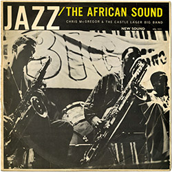 McGregor, Chris & The Castle Lager Big Band: Jazz / The African Sound