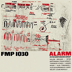 Brotzmann, Peter Group: Alarm (1981) (Atavistic)
