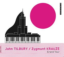 Tilbury, John / Zygmunt Krauze: Grand Tour <i>[Used Item]</i>