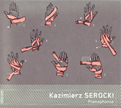 Kazimierz, Serocki : Pianophonie