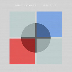 Hayward, Robin: Stop Time (Important Records)