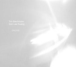 Blechmann, Tim / Goh Lee Kwang: DRONE