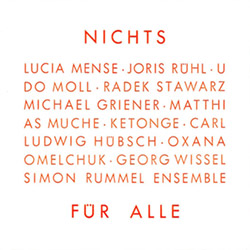 Rummel, Simon Ensemble: Nichts Fur Alle (Nothing For All)