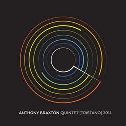 Braxton, Anthony : Quintet (Tristano) 2014 [7 CDs]