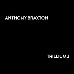 Braxton, Anthony: Trillium J [4 CDs + Blu Ray] <i>[Used Item]</i>