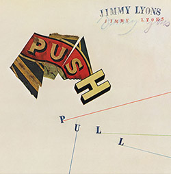 Lyons, Jimmy : Push Pull [2CDs] (Corbett vs. Dempsey)