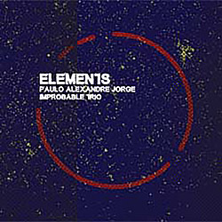 Jorge, Paulo Alexandre Improbable Trio (w/ Tom Wheatley / Eddie Prevost): Elements