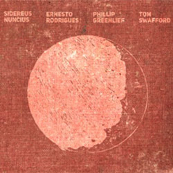 Rodrigues / Greenlief / Swafford: Sidereus Nuncius (Creative Sources)