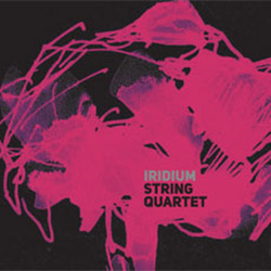 Iridium String Quartet (Rocha / Rodrigues / Rodrigues / Mira): Iridium String Quartet (Creative Sources)