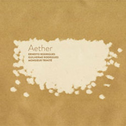 Rodrigues / Rodrigues / Trinite: Aether (Creative Sources)